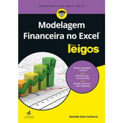 Modelagem Financeira No Excel Para Leigos566271.0