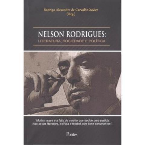 Nelson Rodrigues - Literatura, Sociedade E Politica565091.7