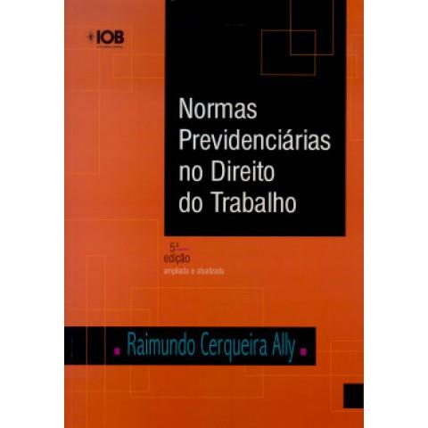 Normas Previdenciarias Direito Do Trab.110278.8