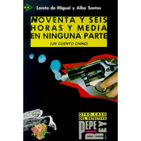 Noventa Y Seis Horas Y Media Ninguna Parte (Niv. 4)107642.6