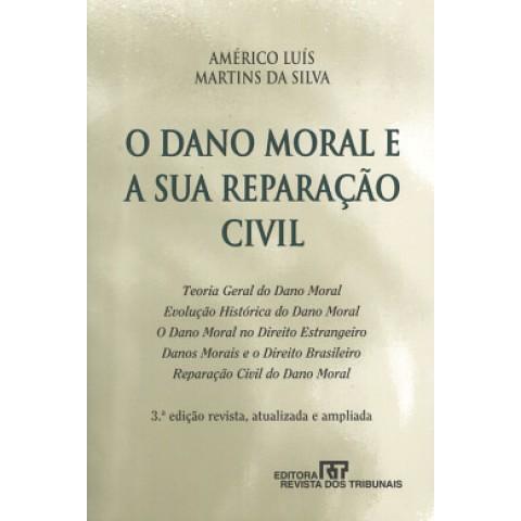 O Dano Moral E A Sua Reparacao Civil 3º Edicao 110651.1