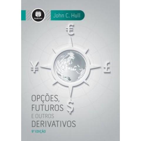 Opcoes, Futuros E Outros Derivativos - 9ª Ed529207.7