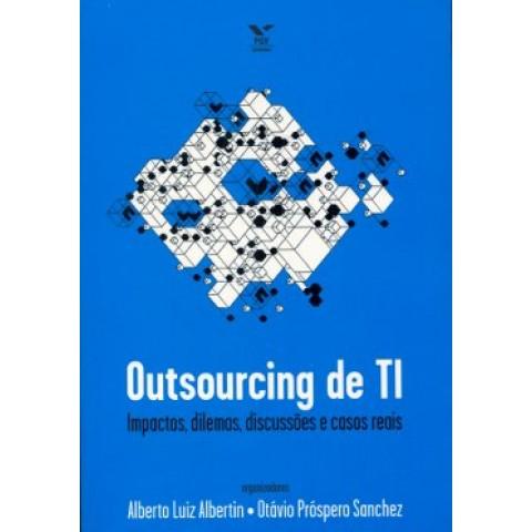 Outsourcing De Ti: Impactos, Dilemas, Discussoes E Casos Reais101065.4