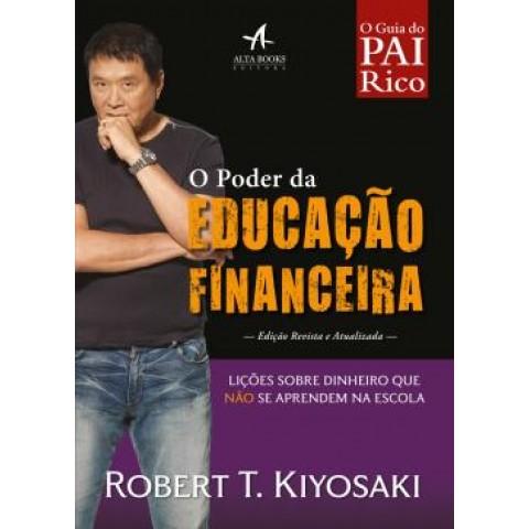 Poder Da Educacao Financeira, O - Licoes Sobre Dinheiro Que Nao Se Aprendem Na Escola540845.8