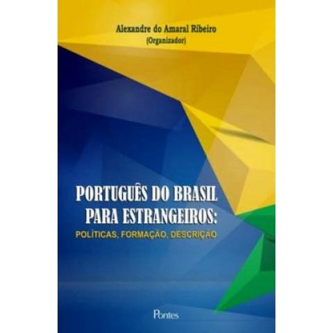 Portugues Do Brasil Para Estrangeiros - Politicas, Formacao, Descricao565410.6