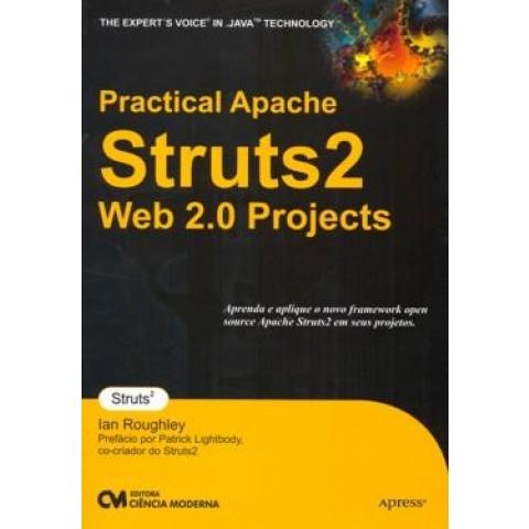 Practical Apache Struts 2 Web 2.0 Projects101718.7