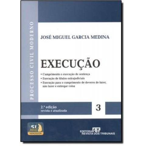 Processo Civil Moderno - Execucao Vol. 3 - 2ª Edicao100809.9