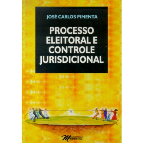 Processo Eleitoral E Controle Jurisdicial111185.1