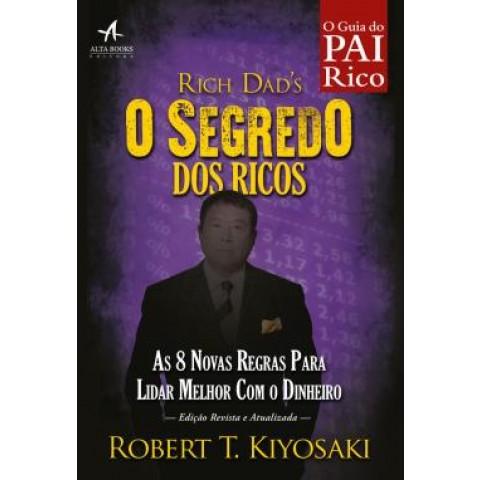 Segredo Dos Ricos, O - As 8 Novas Regras Do Dinheiro541578.0