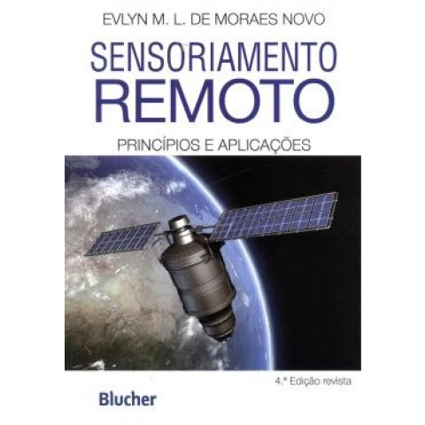 Sensoriamento Remoto - Principios E Aplicacoes  4ª Edicao109517.1