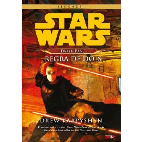 Star Wars - Darth Bane - Regra De Dois547240.7