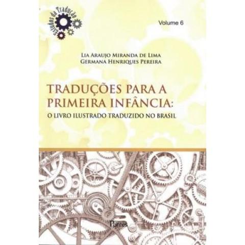 Traducoes Para A Primeira Infancia - O Livro Ilustrado Traduzido No Brasil - Vol. 6568386.6