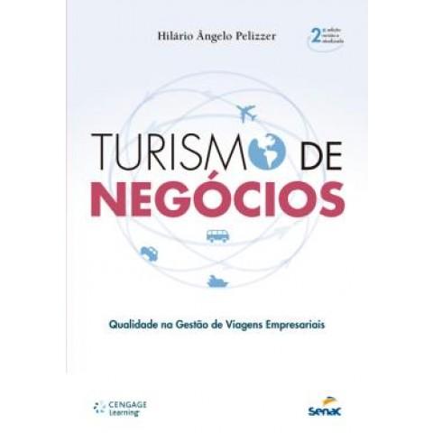 Turismo De Negocio  - Qualidade Na Gestao De Viagens Empresariais - 2ª Edicao511828.1