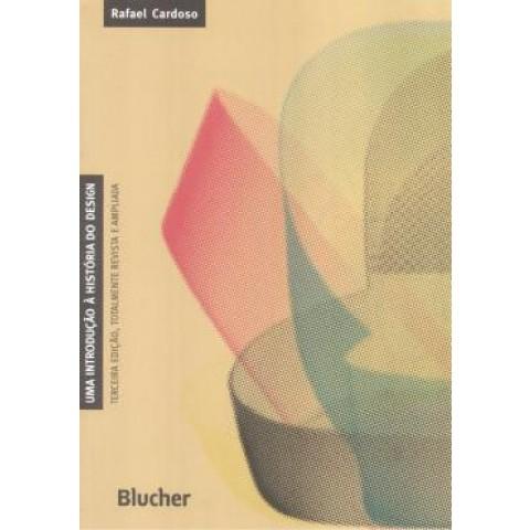 Uma Introducao A Historia Do Design - Totalmente Revista E Ampliada - 3ª Edicao109539.0