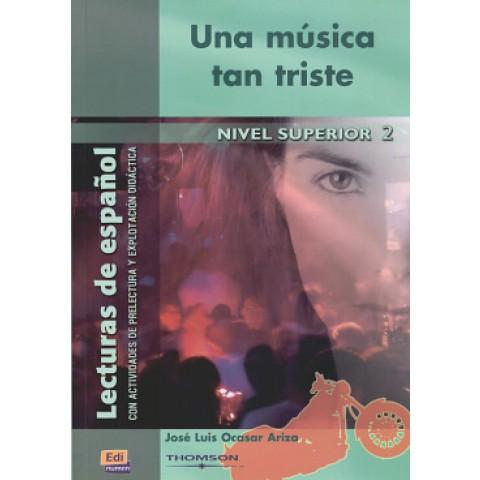 Una Musica Tan Triste - Nivel Superior 2109311.8