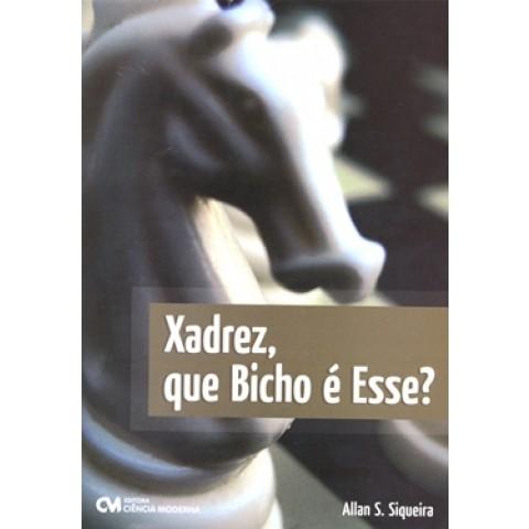 Xadrez, Que Bicho E Esse?161301.4