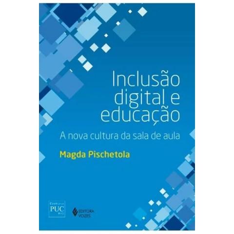 Inclusão digital e educação