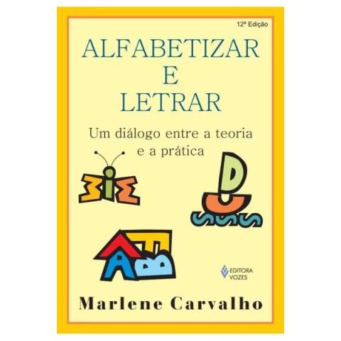 Alfabetizar e Letrar