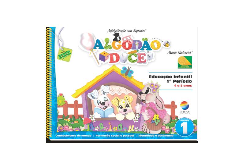 Algodão Doce – Educação Infantil - 1º Período (2 volumes)
