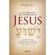 100 Mensagens Mais Importantes De Jesus Cristo, As562615.3