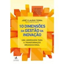 10 Dimensoes Da Gestao Da Inovacao - Uma Abordagem Para A Transformacao Organizacional559993.8
