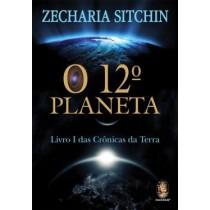 12º Planeta, O - Livro I Das Cronicas Da Terra - 5ª Ed181693.4