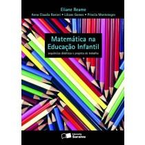 Matemática na Educação Infantil: sequências didáticas e projetos de trabalho - Volume único