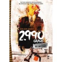 2.990 Graus - A Arte De Queimar No Inferno539811.8