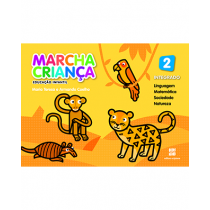 Marcha Criança - Educação Infantil - Livro Integrado do Aluno - Volume 2 (4 anos)