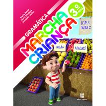 Marcha Criança Gramática 3 ano - Impresso- Aluno