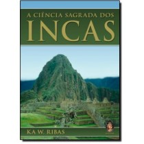 A Ciencia Sagrada Dos Incas196911.0