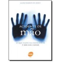 Acidente De Mao - O Que Fazer Na Emergencia120090.9