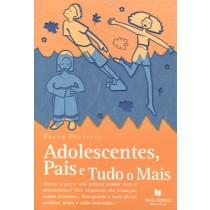 Adolescentes, Pais E Tudo O Mais166789.0