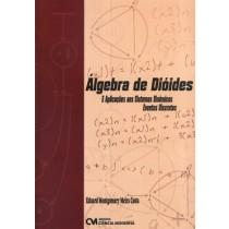 Algebra De Dioides E Aplicacoes Aos Sistemas Dinamicos - Eventos Discretos149959.9
