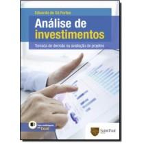 Analise De Investimentos - Tomada De Decisao Na Avaliacao De Projetos511708.9