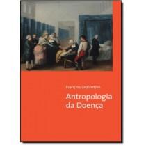 Antropologia Da Doenca - 4ª Edicao146475.1