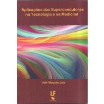 Aplicacoes Dos Supercondutores Na Tecnologiia E Na Medicina404218.3