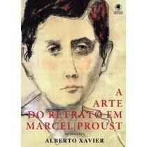 Arte Do Retrato Em Marcel Proust, A - Antologia174130.6