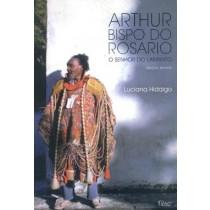 Arthur Bispo Do Rosario - Senhor Do Labirinto, O - 2ª Ed186113.1
