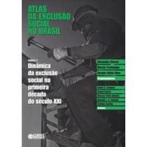 Atlas Da Exclusao Social No Brasil - Vol. 2527752.3