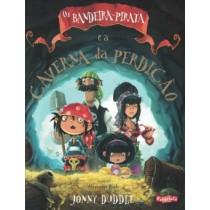 Bandeira-Pirata E A Caverna Da Perdicao, Os530740.6
