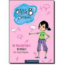 Billie B. Brown - O Valentao Bobao403672.1