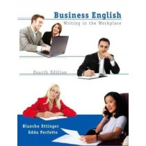 Business English: Writing In The Workplace - Vol. 1 - 4Th Ed767238.8