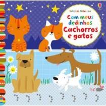 Cachorros E Gatos - Com Meus Dedinhos 407399.8