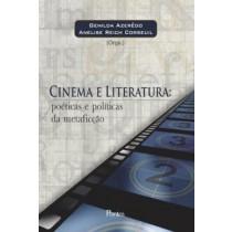 Cinema E Literatura - Poetica E Politicas Da Metaficcao568083.2
