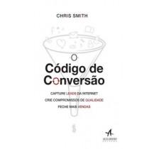 Codigo De Conversao, O - Capture Leads Da Internet, Crie Compromissos De Qualidade, Feche Mais Vendas534715.7
