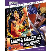 Colecao Super-Herois 6 - Mulher-Maravilha E Wolverine554185.1