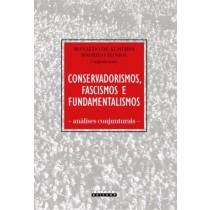 Conservadorismos, Fascismos E Fundamentalismos - Analises Conjunturais562674.9