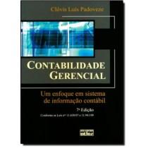 Contabilidade Gerencial - 7ª Edicao - Um Enfoque Em Sistema De Informacao Contabil184461.1