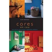 Cores Em Casa - Guia Pratico Para Decorar A Harmonizar Ambientes.529399.5
